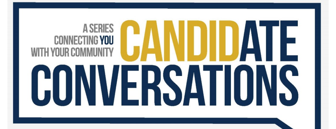 A series connecting you with your community: Candidate Conversations